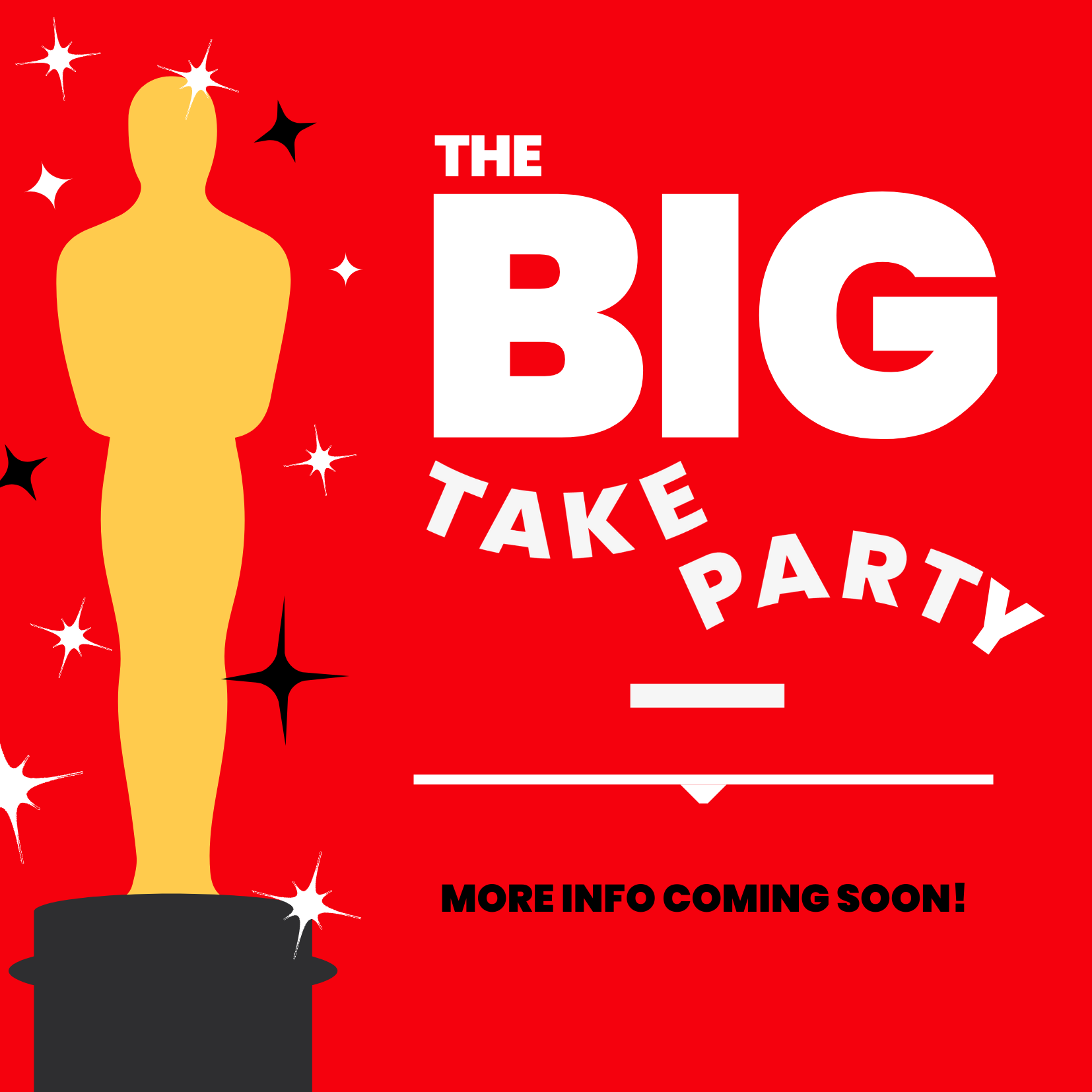 The BIG Take Party
