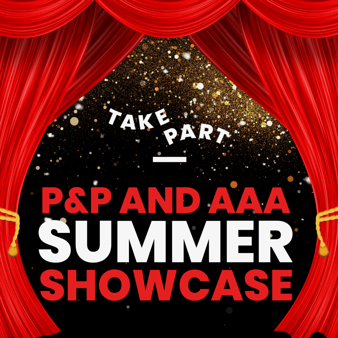 P&P and AAA Showcase and Awards Celebrations