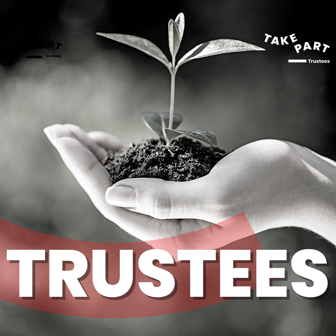Take Part Trustees – We need you!